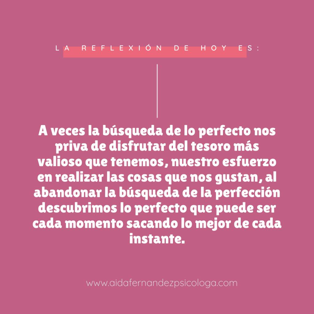 Reflexión acerca de la perfección y el disfrute de la vida
